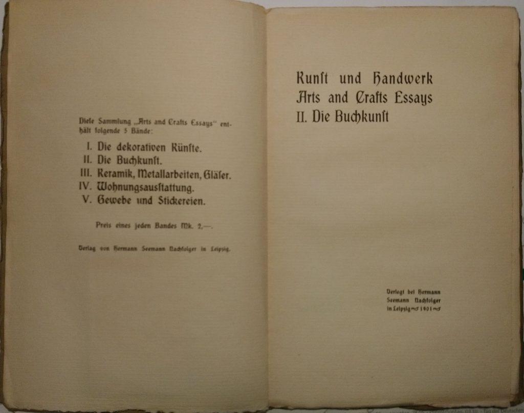 Kunst und Handwerk – Arts and Crafts Essays: II. Die Buchkunst. Leipzig: Hermann Seemann Nachfolger, 1901. Titel